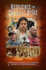 Nonton Film Resilience and the Last Spike (2019) Subtitle Indonesia Streaming Movie Download