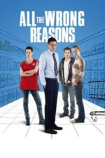 Nonton Film All the Wrong Reasons (2013) Subtitle Indonesia Streaming Movie Download