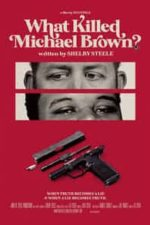 Nonton Film What Killed Michael Brown? (2020) Subtitle Indonesia Streaming Movie Download