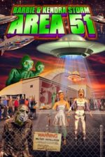 Nonton Film Barbie & Kendra Storm Area 51 (2020) Subtitle Indonesia Streaming Movie Download