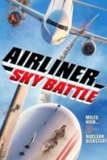Nonton Film Airliner Sky Battle (2020) Subtitle Indonesia Streaming Movie Download