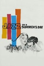 Nonton Film Jazz on a Summer's Day (1959) Subtitle Indonesia Streaming Movie Download