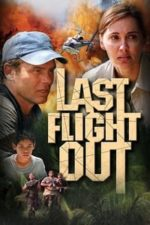 Nonton Film Last Flight Out (2004) Subtitle Indonesia Streaming Movie Download