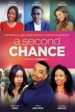 Nonton Film A Second Chance (2019) Subtitle Indonesia Streaming Movie Download