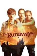 Nonton Film The Runaways (2019) Subtitle Indonesia Streaming Movie Download
