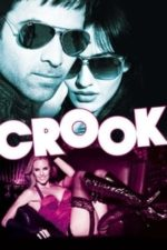 Nonton Film Crook: It's Good to Be Bad (2010) Subtitle Indonesia Streaming Movie Download