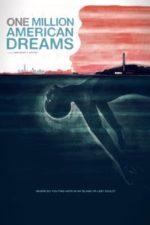 Nonton Film One Million American Dreams (2018) Subtitle Indonesia Streaming Movie Download