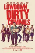 Nonton Film Lowdown Dirty Criminals (2020) Subtitle Indonesia Streaming Movie Download