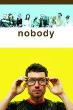 Nonton Film Nobody (2009) Subtitle Indonesia Streaming Movie Download