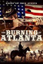 The Burning of Atlanta (2020)