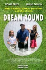 Dream Round (2019)