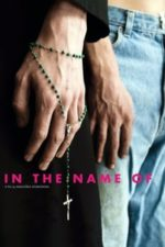 Nonton Film In the Name Of (2013) Subtitle Indonesia Streaming Movie Download
