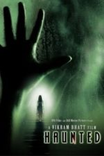 Nonton Film Haunted – 3D (2011) Subtitle Indonesia Streaming Movie Download