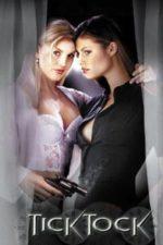 Nonton Film Tick Tock (2000) Subtitle Indonesia Streaming Movie Download