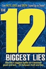 Nonton Film The 12 Biggest Lies (2010) Subtitle Indonesia Streaming Movie Download