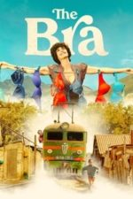 Nonton Film The Bra (2018) Subtitle Indonesia Streaming Movie Download