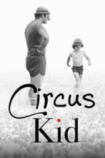 Nonton Film Circus Kid (2016) Subtitle Indonesia Streaming Movie Download