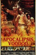 Nonton Film Voodoo Apocalypse (2018) Subtitle Indonesia Streaming Movie Download