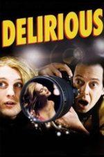 Nonton Film Delirious (2006) Subtitle Indonesia Streaming Movie Download