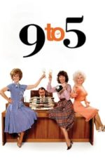 Nonton Film 9 to 5 (1980) Subtitle Indonesia Streaming Movie Download