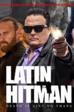 Nonton Film Latin Hitman (2020) Subtitle Indonesia Streaming Movie Download