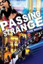 Nonton Film Passing Strange (2009) Subtitle Indonesia Streaming Movie Download