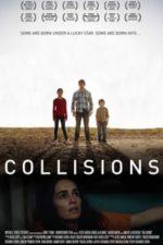 Nonton Film Collisions (2017) Subtitle Indonesia Streaming Movie Download