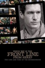 Nonton Film Which Way Is the Front Line from Here? The Life and Time of Tim Hetherington (2013) Subtitle Indonesia Streaming Movie Download