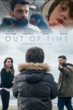 Nonton Film Out of Time (2020) Subtitle Indonesia Streaming Movie Download