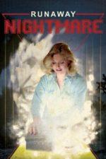Nonton Film Runaway Nightmare (1982) Subtitle Indonesia Streaming Movie Download