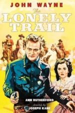 Nonton Film The Lonely Trail (1936) Subtitle Indonesia Streaming Movie Download