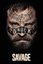 Nonton Film Savage (2019) Subtitle Indonesia Streaming Movie Download