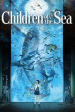Nonton Film Children of the Sea (2019) Subtitle Indonesia Streaming Movie Download