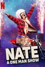 Nonton Film Nate: A One Man Show (2020) Subtitle Indonesia Streaming Movie Download