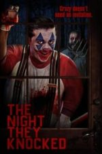 Nonton Film The Night They Knocked (2020) Subtitle Indonesia Streaming Movie Download