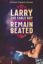 Nonton Film Larry the Cable Guy: Remain Seated (2020) Subtitle Indonesia Streaming Movie Download