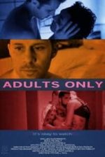 Nonton Film Adults Only (2013) Subtitle Indonesia Streaming Movie Download