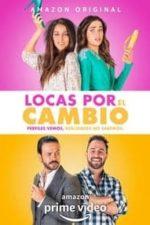 Nonton Film Locas por el Cambio (2020) Subtitle Indonesia Streaming Movie Download