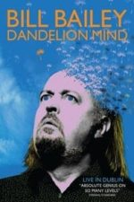 Nonton Film Bill Bailey: Dandelion Mind (2010) Subtitle Indonesia Streaming Movie Download