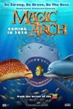 Nonton Film Magic Arch 3D (2020) Subtitle Indonesia Streaming Movie Download
