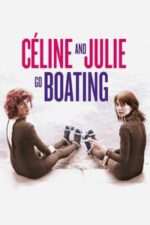Nonton Film Celine and Julie Go Boating (1974) Subtitle Indonesia Streaming Movie Download