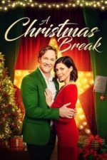 Nonton Film A Christmas Break (2020) Subtitle Indonesia Streaming Movie Download