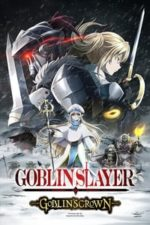 Nonton Film Goblin Slayer: Goblin's Crown (2020) Subtitle Indonesia Streaming Movie Download