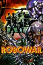 Nonton Film Robowar (1988) Subtitle Indonesia Streaming Movie Download
