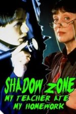 Nonton Film Shadow Zone: My Teacher Ate My Homework (1997) Subtitle Indonesia Streaming Movie Download