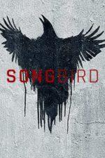 Nonton Film Songbird (2020) Subtitle Indonesia Streaming Movie Download