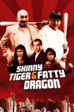 Nonton Film Skinny Tiger, Fatty Dragon (1990) Subtitle Indonesia Streaming Movie Download