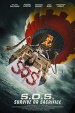 Nonton Film S.O.S. Survive or Sacrifice (2020) Subtitle Indonesia Streaming Movie Download