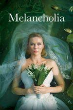 Nonton Film Melancholia (2011) Subtitle Indonesia Streaming Movie Download