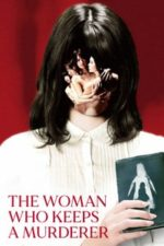 Nonton Film The Woman Who Keeps a Murderer (2019) Subtitle Indonesia Streaming Movie Download